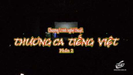 Xem Show TV SHOW Thương Ca Tiếng Việt Phần 02 HD Online.