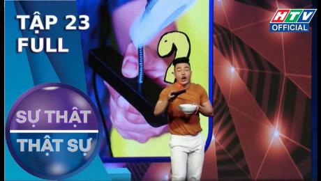 Xem Show TV SHOW Sự Thật Thật Sự Tập 23 : Khả Như diễn lố, mọi người suýt sụp hố  HD Online.
