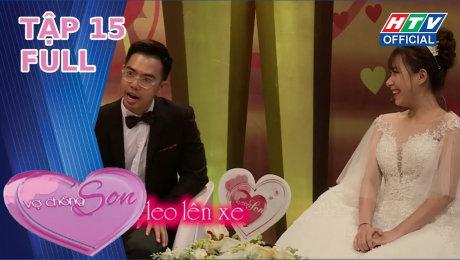 Xem Show TV SHOW Vợ Chồng Son 2020 Tập 15 : Vợ em giỏi chuyện đó lắm HD Online.