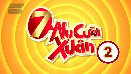 Xem Show TV SHOW 7 Nụ Cười Xuân Mùa 2 HD Online.