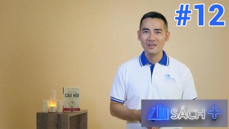 Xem Show TV SHOW Sách Cộng Tập 12 : Lãnh đạo bằng câu hỏi HD Online.