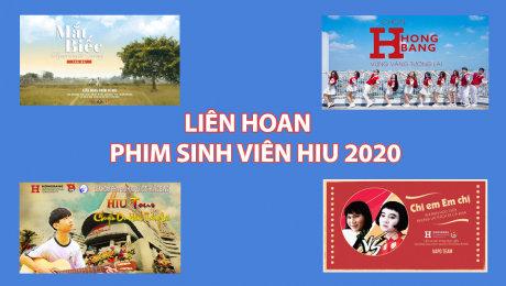 Liên Hoan Phim Sinh Viên HIU 2020