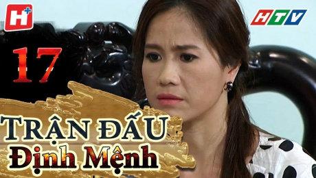 Xem Phim Tình Cảm - Gia Đình Trận Đấu Định Mệnh Tập 17 HD Online.