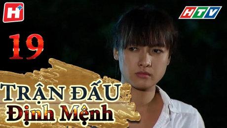 Xem Phim Tình Cảm - Gia Đình Trận Đấu Định Mệnh Tập 19 HD Online.
