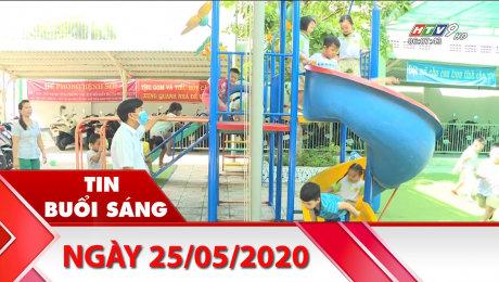 Bản Tin Buổi Sáng 25/05/2020