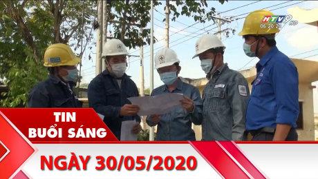 Bản Tin Buổi Sáng 30/05/2020