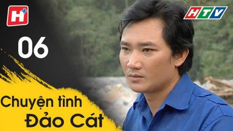 Xem Phim Tình Cảm - Gia Đình Chuyện Tình Đảo Cát Tập 06 HD Online.