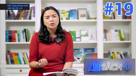 Xem Show TV SHOW Sách Cộng Tập 19 : Cẩm nang phòng tránh xâm hại cho con - Phạm Thị Thúy HD Online.