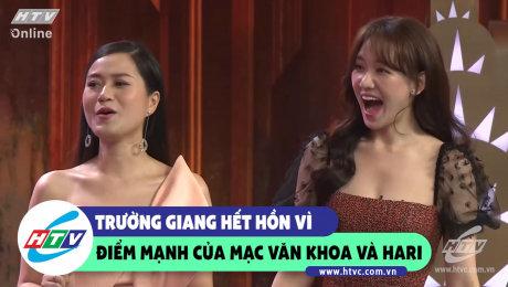 Xem Show CLIP HÀI Trường Giang hết hồn vì điểm mạnh của Mạc Văn Khoa và Hari HD Online.