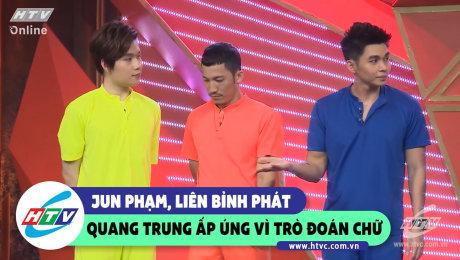 Jun Phạm, Liêm Bỉnh Phát, Quang Trung ấp úng vì trò chơi đoán chữ