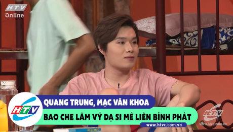 Quang Trung, Mạc Văn Khoa bao che Lâm Vỹ Dạ si mê Liêm Bỉnh Phát