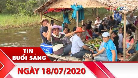 Xem Clip Bản Tin Buổi Sáng 18/07/2020 HD Online.