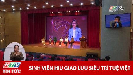 Tin Nóng : Sinh Viên HIU Giao Lưu Siêu Trí Tuệ Việt