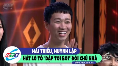 """Hải Triều, Huỳnh Lập hát lô tô """"dập tơi bời"""" đội chủ nhà"""
