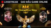 Giải đấu game online Nữ Hoàng Mùa Đông Ngày thi đấu 4