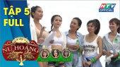 Nữ Hoàng Quyến Rũ Tập 05 : Thử thách trên bãi biển dành cho các cô gái chân dài