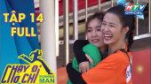 Chạy Đi Chờ Chi Tập 14 : Đông Nhi hay Song Luân chiến thắng trong cuộc đua xé bảng tên