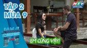 Ngôi Nhà Chung Mùa 9 Tập 02 : Buổi hẹn hò bắt cặp đầu tiên