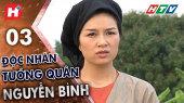 Độc Nhãn Tướng Quân Nguyễn Bình Tập 03