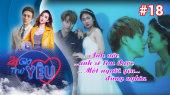 24h Thử Yêu Tập 18 : DJ Trang Moon và Dũng Bino - Em sẽ là người con gái đặc biệt của anh sau này