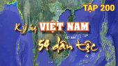 Ký Sự Việt Nam 54 Dân Tộc Tập 200