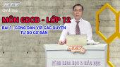 Kết Nối Giờ Thứ 6 - Môn Giáo Dục Công Dân Lớp 12 Bài 01 : Công dân với các quyền tự do cơ bản