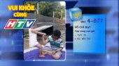 Vui Khỏe Cùng HTV SBD 4-077 : Võ Chí Đạt - Tập cùng con gái
