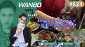 Chương Trình WANBO SAVE & SHARE Tập 624 : Ăn Lẩu Uyên Ương Sa Tế Chuẩn Vị Giá Bình Dân