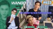 Chương Trình WANBO SAVE & SHARE Tập 623 : Hát cover tại nhà Thể loại Indie