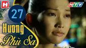 Hương Phù Sa Tập 27