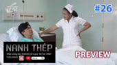 Preview Nanh Thép Tập 13 - Preview 26