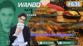 Chương Trình WANBO SAVE & SHARE Tập 636 : Review Quán Ăn Panda BBQ