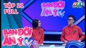 Bạn Đời Ăn Ý Tập 21 :  Diễn viên hài Phương Lan bật mí chồng sắp cưới