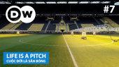Cuộc Đời Là Sân Bóng Tập 07 : Westfalenstadion, Dortmund, Germany