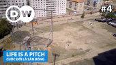 Cuộc Đời Là Sân Bóng Tập 04 : Soccer pitch in Ulaanbaatar, Mongolia