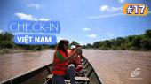 Việt Nam - Điểm đến hôm nay Tập 17 : Đắk Lắk - Những hành trình kỳ thú - Phần 1
