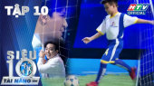 Siêu Tài Năng Nhí Tập 10 : Xuất hiện Ronaldo tí hon biệt tài sút bóng bách phát bách trúng