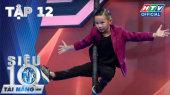 Siêu Tài Năng Nhí Tập 12 : Lộ diện top 10, Ali - Xìn - Ri phấn khích trước rapper Tiến Nhỏ