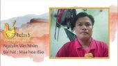 Vọng Cổ Online 2020 Tuần 5 : Nguyễn Văn Nhàn - Mùa hoa đào