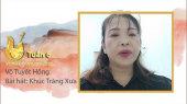 Vọng Cổ Online 2020 Tuần 6 : Võ Tuyết Hồng - Khúc Trăng Xưa