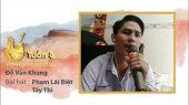 Vọng Cổ Online 2020 Tuần 8 : Đỗ Văn Khang -Phạm Lãi Biệt Tây Thi