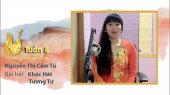Vọng Cổ Online 2020 Tuần 8 : Nguyễn Thị Cẩm Tú - Khúc Hát Tương Tư