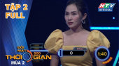 """Đối Mặt Thời Gian Mùa 2 Tập 02 : """"Diễn viên trẻ"""" Don Nguyễn mang thanh xuân đi thi"""
