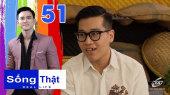 """Sống Thật Tập 51 : QUẸT phải trai nước ngoài THẠO TIẾNG VIỆT, chàng sinh viên """"PHẢI YÊU"""" ngay"""