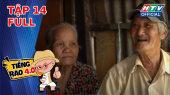 Tiếng Rao 4.0 Tập 14 : Gặp lại chú Năm bông gòn, Khương Dừa mua thiếu 5 triệu