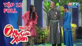 7 Nụ Cười Xuân Mùa 4 Tập 12 : Ưng Hoàng Phúc tiết lộ chuyện mối tình đầu