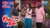 7 Nụ Cười Xuân Mùa 4 Tập 15 : Tổng hợp các tiết mục hài hước chưa lên sóng