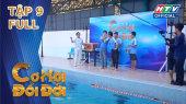 Cơ Hội Đổi Đời Tập 09 : Anh Ba Ngọc Sơn, Dương Lâm đua cùng kình ngư Quý Phước