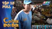 Cơ Hội Đổi Đời Tập 15 :  Kim Tử Long, Cát Phượng, Hồng Sơn về Cần Thơ