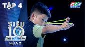 Siêu Tài Năng Nhí Mùa 2 Tập 04 : Xạ thủ nhí Đồng Nai bắt đầu sự nghiệp từ trò bắn xoài